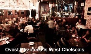Ovest Pizzoteca is West Chelsea's NYC